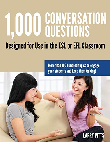 9781942116059: 1,000 Conversation Questions: Designed for Use in the ESL or EFL Classroom