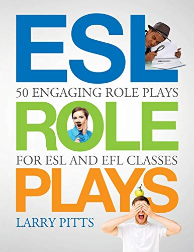 9781942116073: ESL Role Plays: 50 Engaging Role Plays for ESL and EFL Classes