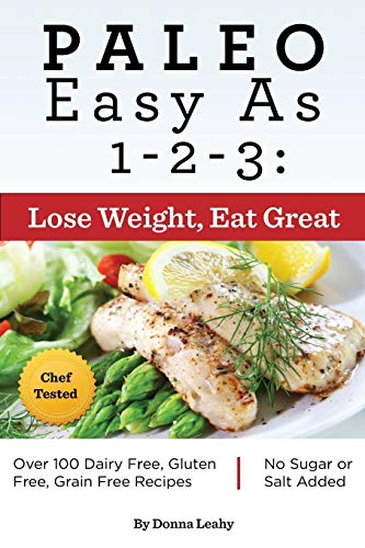 9781942118015: Paleo Easy As 1-2-3: Lose Weight, Eat Great