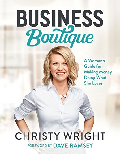 Business Boutique: A Woman's Guide for Making Money Doing What She Loves 9781942121039 There is a movement of women stepping into their God-given gifts to make money doing what they love. If you're ready to join them, this