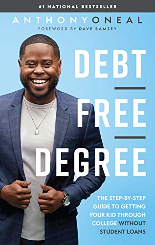 9781942121114: Debt-Free Degree: The Step-by-Step Guide to Getting Your Kid Through College Without Student Loans