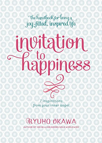 9781942125013: Invitation to Happiness: 7 Inspirations from Your Inner Angel