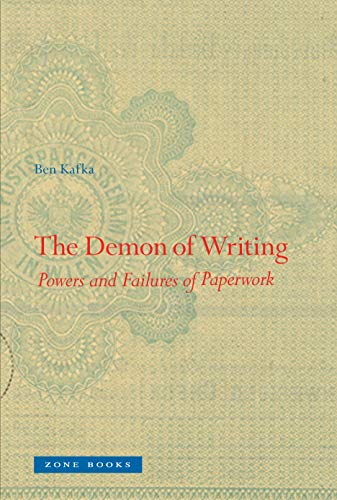 9781942130352: The Demon of Writing: Powers and Failures of Paperwork (Zone Books)