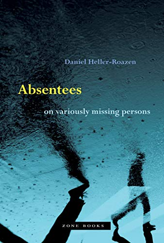 9781942130475: Absentees – On Variously Missing Persons