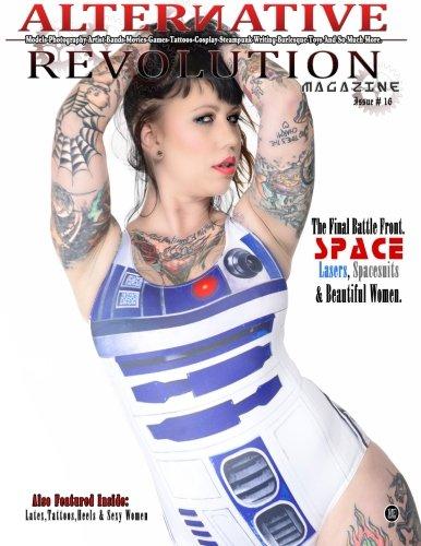 9781942131557: Alternative Revolution Magazine: Issue # 16 Erica DeLuca Cover