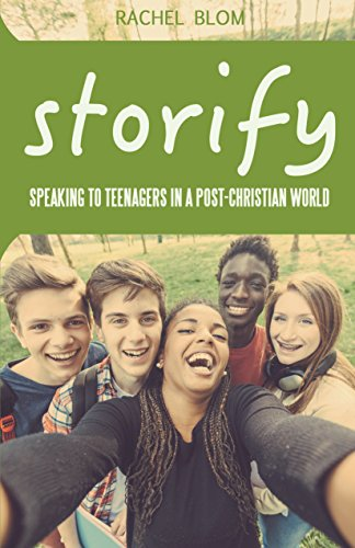 9781942145172: Storify: Speaking to Teenagers in a Post-Christian World