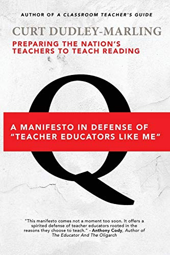 9781942146209: Preparing the Nation's Teachers to Teach Reading: A Manifesto in Defense of