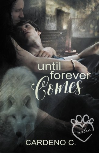 9781942184386: Until Forever Comes: Volume 2 (Mates Collection)