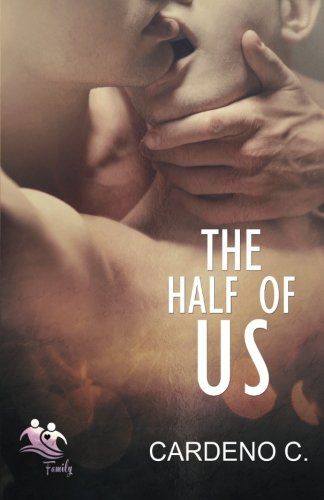 9781942184409: The Half of Us: Volume 1 (Family Collection)