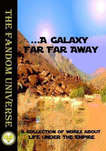 9781942195344: A Galaxy Far, Far Away (The Fandom Universe) (Volume 1)