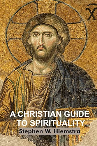 9781942199069: A Christian Guide to Spirituality: Foundations for Disciples
