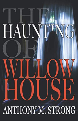 The Haunting of Willow House