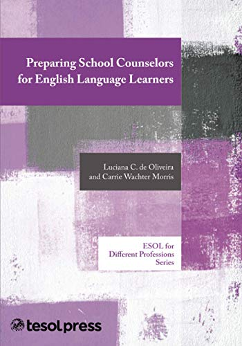9781942223214: Preparing School Counselors for English Language Learners (ELT in Context)
