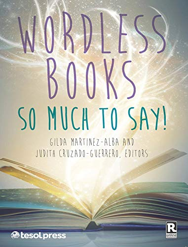 9781942223337: Wordless Books: So Much to Say!