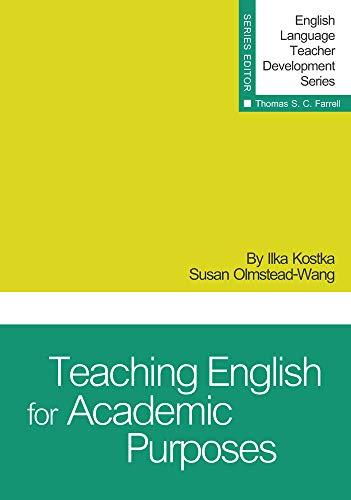 9781942223368: Teaching English for Academic Purposes (English Language Teacher Development Series)