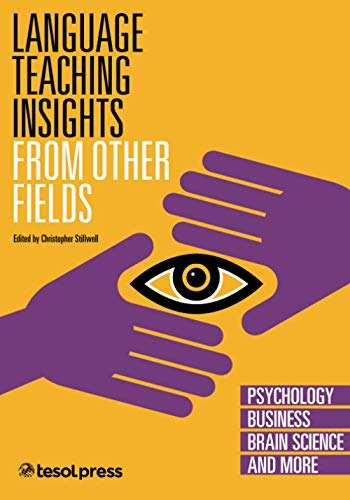 9781942223481: Language Teaching Insights from Other Fields II