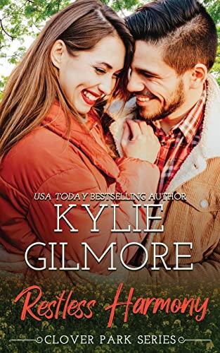 9781942238072: Restless Harmony (Clover Park) (Volume 5)