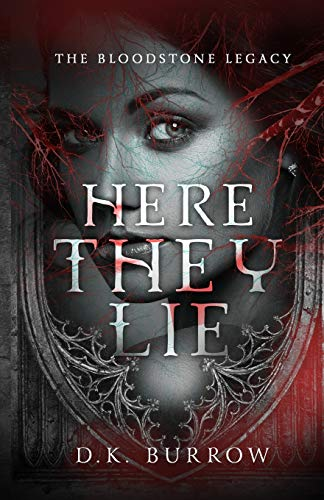 9781942239086: Here They Lie (The Bloodstone Legacy) (Volume 1)
