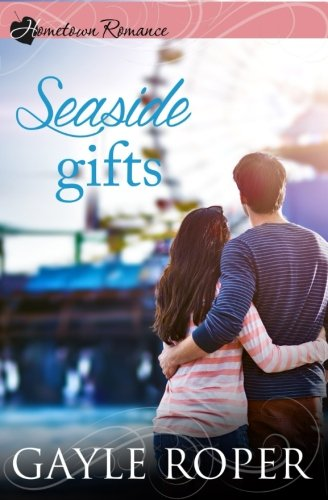 9781942265078: Seaside Gifts (Hometown Romance)