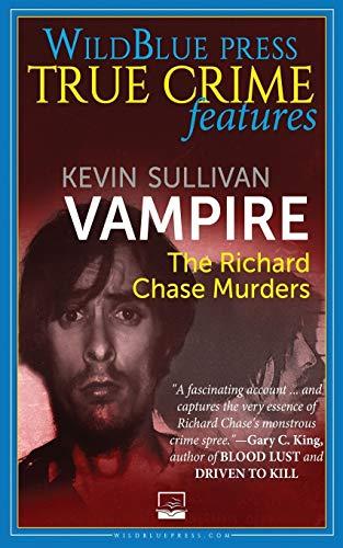 9781942266112: Vampire: The Richard Chase Murders