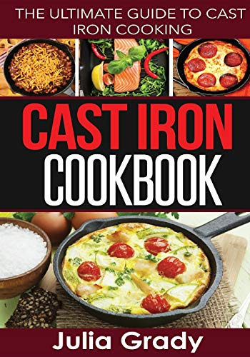 9781942268208: Cast Iron Cookbook: The Ultimate Guide to Cast Iron Cooking