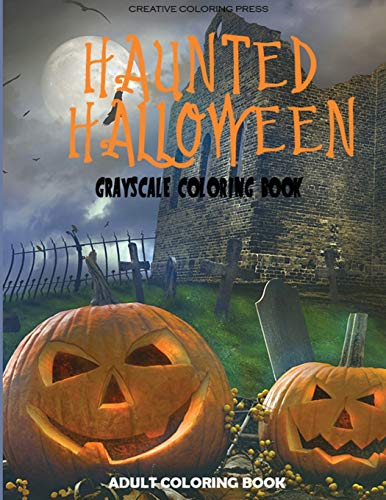 9781942268420: Haunted Halloween: Grayscale Adult Coloring Book