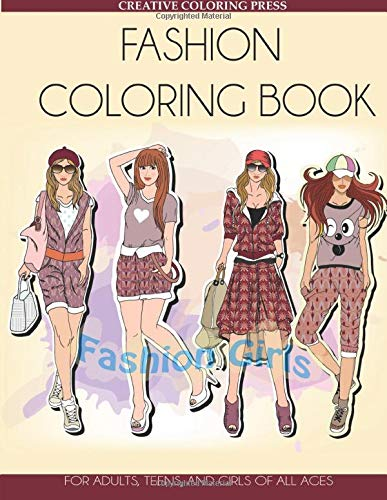 Fashion Coloring Book: For Adults, Teens, and Girls of All Ages 9781942268598 Fashion Coloring Book for Adults, Teens, and Girls of All AgesThis beautiful fashion coloring book contains 40 fun fashion styles to col