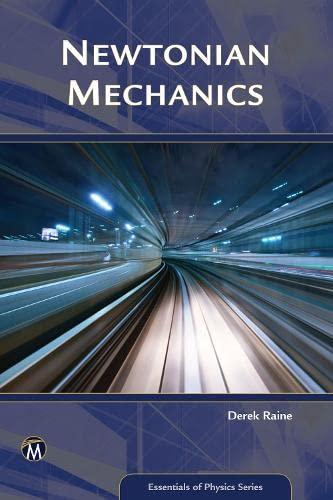 9781942270782: Newtonian Mechanics (Essentials of Physics Series)