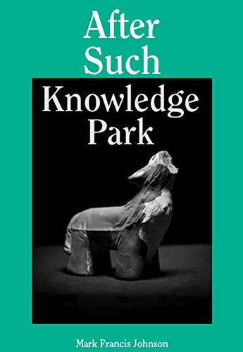 9781942272007: After Such Knowledge Park