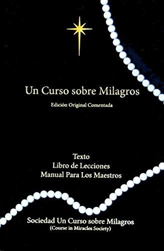 9781942273066: Un Curso Sobre Milagros Edicion Original Comentada (Spanish Edition)