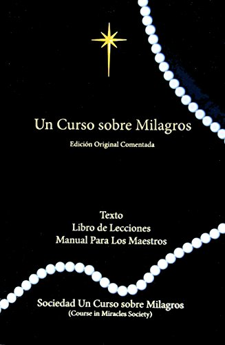 9781942273066: Un Curso Sobre Milagros Edicion Original Comentada