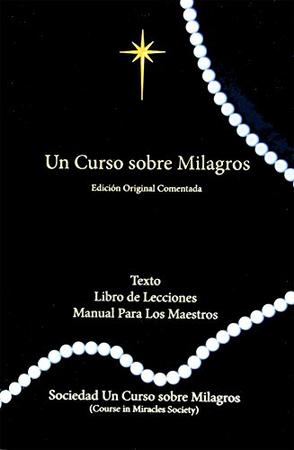 9781942273073: Un Curso Sobre Milagros Edicion Original Comentada (Spanish Edition)