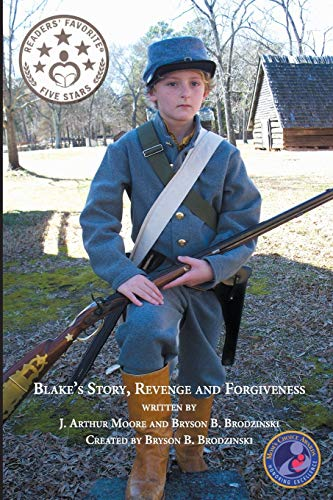 9781942296539: Blake's Story, Revenge and Forgiveness (2nd Edition-color)
