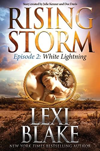 9781942299165: White Lightning (Rising Storm) (Volume 2)