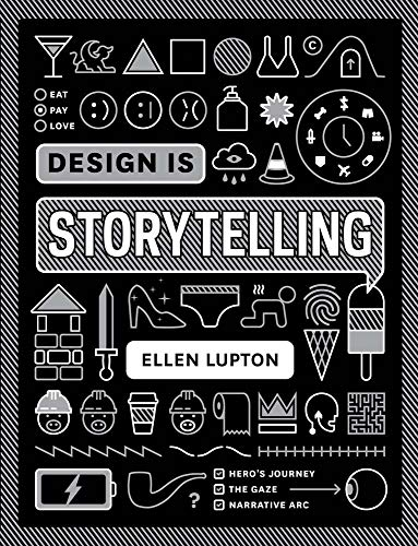 Design Is Storytelling: Ellen Lupton