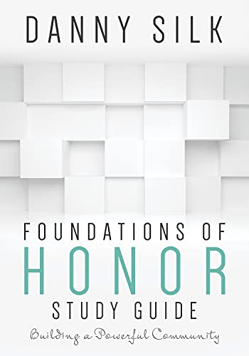 9781942306092: Foundations of Honor: Building a Powerful Community