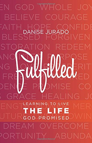 Fulfilled: Danise Jurado