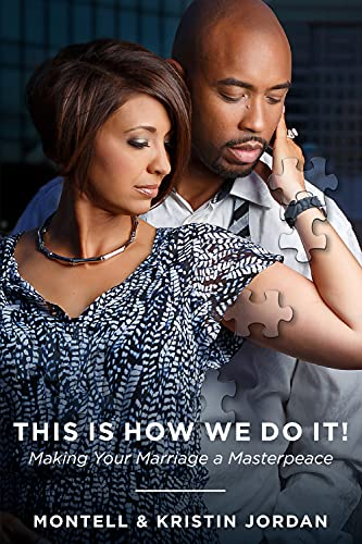 9781942306962: This Is How We Do It: Making Your Marriage A Masterpeace