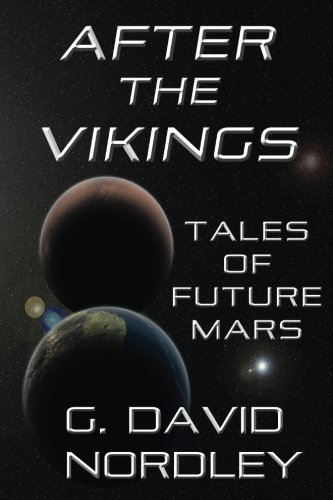 9781942319023: After the Vikings: Tales of Future Mars