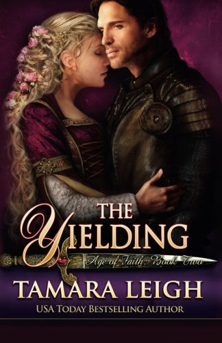 9781942326052: The Yielding: Book Two (Age Of Faith) (Volume 2)