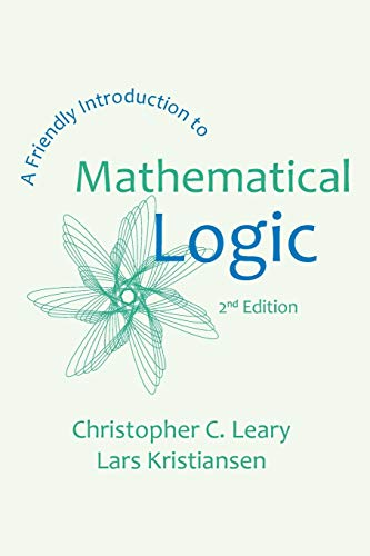 9781942341079: A Friendly Introduction to Mathematical Logic