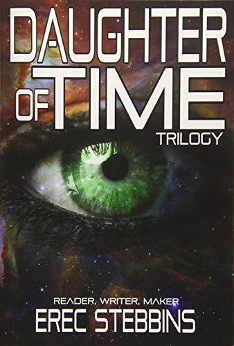 Daughter of Time Trilogy: Stebbins, Erec