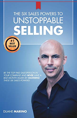 9781942389132: The Six Sales Powers to UNSTOPPABLE SELLING