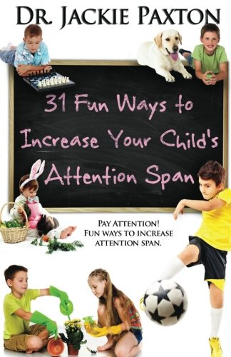9781942391395: 31 Fun Ways to Increase Your Child's Attention Span