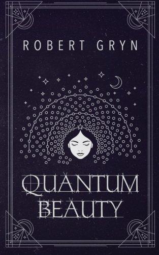 9781942392033: Quantum Beauty