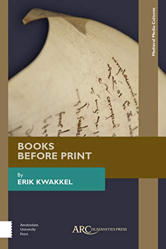 9781942401629: Books Before Print (Medieval Media and Culture)