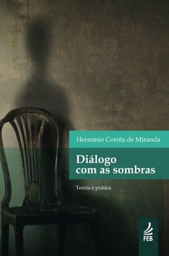 9781942408611: Diálogo com as Sombras (Portuguese Edition)