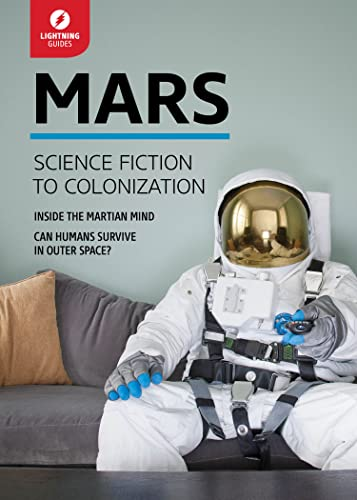 Mars: Science Fiction to Colonization: Flash Guides