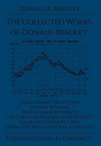 9781942418030: The Collected Writings of Donald Bradley