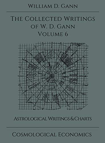 9781942418108: Collected Writings of W.D. Gann - Volume 6